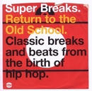 Super Breaks: Return To T... album cover