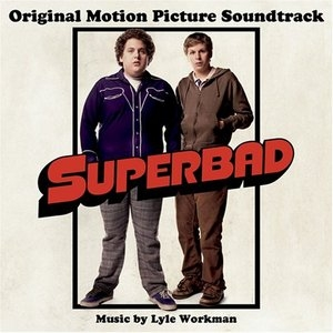 Superbad (Original Motion Picture Soundtrack) album cover