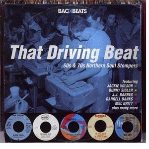 That Driving Beat: 60's & 70's Northern Soul Stompers album cover