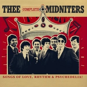 Thee Complete Midniters: Songs Of Love, Rhythm And Psychedilia album cover