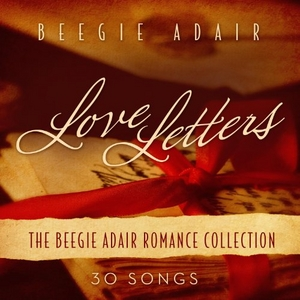 Love Letters: The Beegie Adair Romance Collection album cover