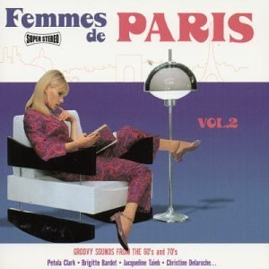 Femmes De Paris, Vol. 2: Groovy Sounds From The 60's & 70's album cover