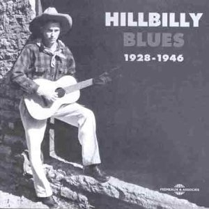 Hillbilly Blues 1928-1946 album cover