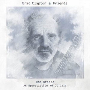 The Breeze: An Appreciation Of JJ Cale album cover