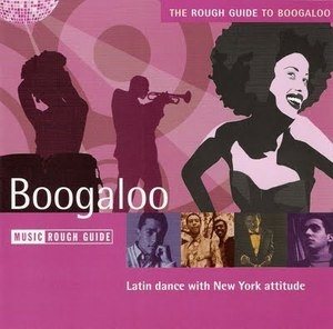 The Rough Guide To Boogaloo album cover
