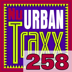 ERG Music: Nu Urban Traxx, Vol. 258 (March 2019) album cover