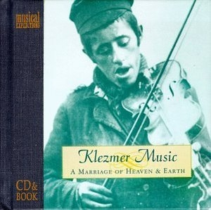 Klezmer Music-A Marriage Of Heaven And Earth album cover
