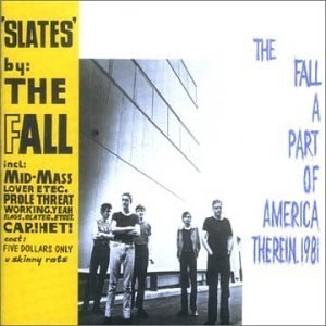 Slates + A Part Of America Therein 1981 album cover