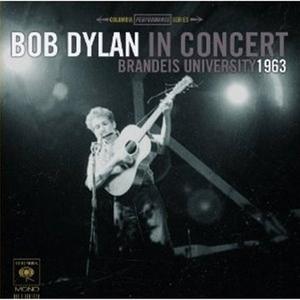 Bob Dylan In Concert: Brandeis University 1963 album cover