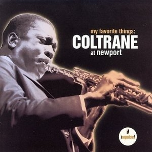 My Favorite Things: Coltrane At Newport album cover