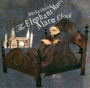 The Elephant Man's Alarm Clock album cover