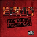 We Mean Business album cover