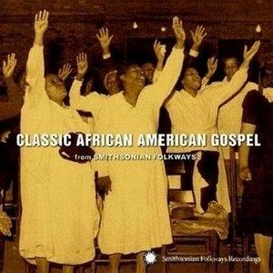 Classic African American Gospel album cover