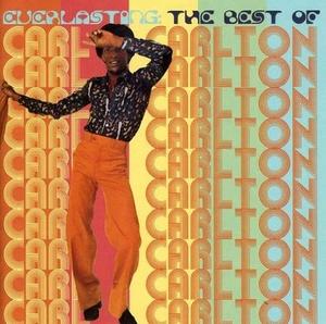 Everlasting: The Best Of Carl Carlton album cover