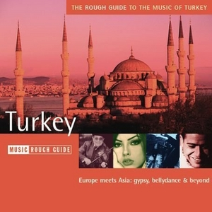 The Rough Guide To The Music Of Turkey album cover