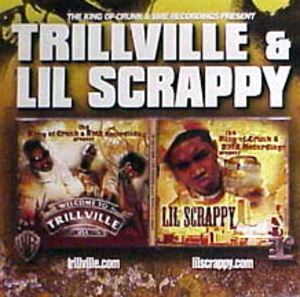 The King Of Crunk And BME Records Present Trillville And Lil Scrappy album cover