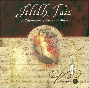 Lilith Fair: A Celebration of Women in Music, Volume 2 album cover