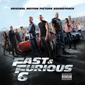 Fast & Furious 6 (Original Motion Picture Soundtrack) album cover