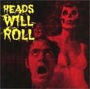 Heads Will Roll album cover