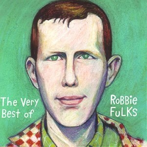 The Very Best Of Robbie Fulks (Bloodshot) album cover