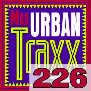 ERG Music: Nu Urban Traxx, Vol. 226 (July 2016) album cover