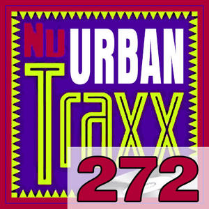 ERG Music: Nu Urban Traxx, Vol. 272 (May 2020) album cover