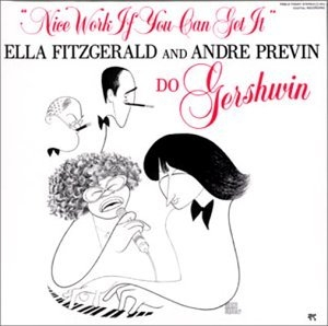 Gershwin: Nice Work If You Can Get It album cover