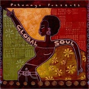 Putumayo Presents: Global Soul album cover
