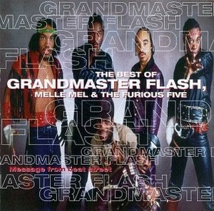 Message from Beat Street: The Best of Grandmaster Flash, Melle Mel & the Furious Five album cover