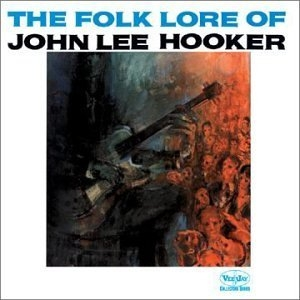The Folk Lore Of John Lee Hooker album cover