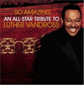 So Amazing: An All-Star Tribute To Luther Vandross album cover