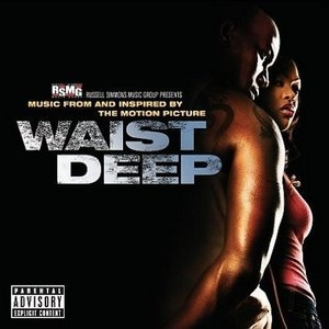 Waist Deep: Music From And Inspired By The Motion Picture album cover