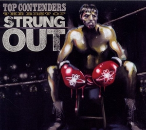 Top Contenders: The Best Of Strung Out album cover