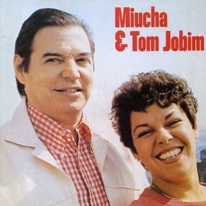 Miucha And Tom Jobim album cover