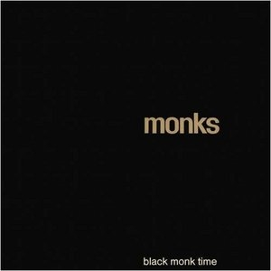 Black Monk Time (Expanded) album cover