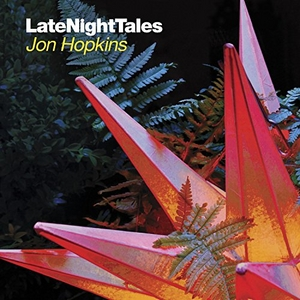 LateNightTales: Jon Hopkins album cover
