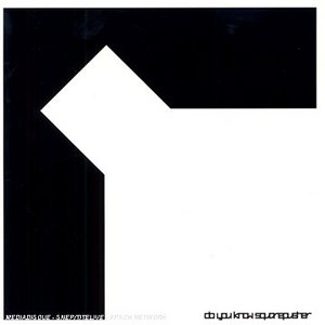 Do You Know Squarepusher album cover