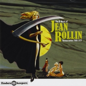 The B-Music Of Jean Rollin: 1968-1979 album cover