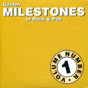 Golden Milestones Of Rock & Pop Vol.1 album cover