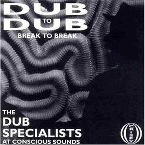 Dub To Dub Vol.1: Break To Break album cover