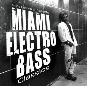 Miami Electro Bass Classics album cover