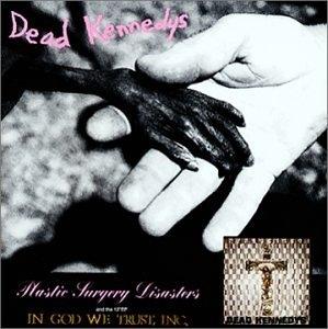 Plastic Surgery Disasters~ In God We Trust, Inc. album cover