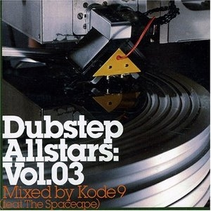 Dubstep Allstars, Vol.03: Mixed by Kode9 album cover
