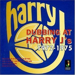 Dubbing At Harry J's 1972-1975 (Exp) album cover