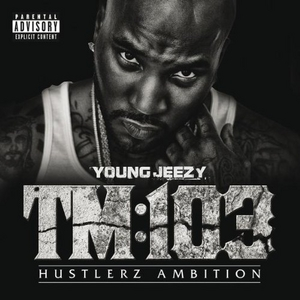 TM:103 Hustlerz Ambition album cover