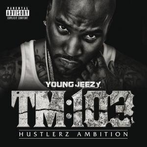 TM:103 Hustlerz Ambition album cover