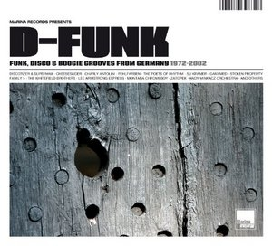 D-Funk: Funk, Disco & Boogie Grooves From Germany 1972-2002 album cover