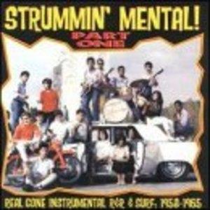 Strummin' Mental Part One album cover