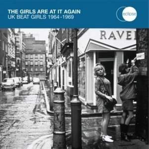 Girls Are At It Again: UK Beat Girls 1964-1969 album cover