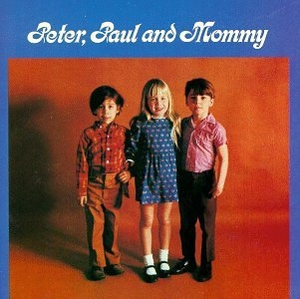 Peter, Paul & Mommy album cover
